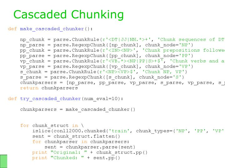 Cascaded Chunking