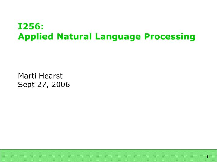 I256 applied natural language processing