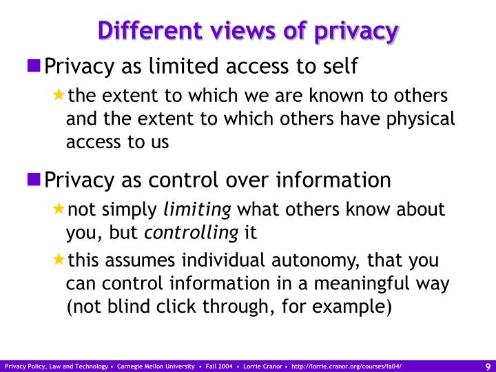 Different views of privacy