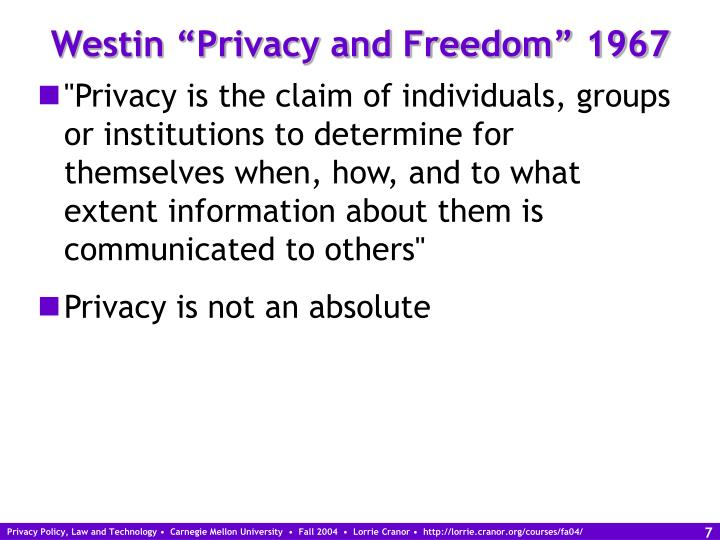 "Westin ""Privacy and Freedom"" 1967"