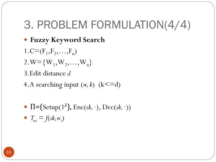 3. PROBLEM FORMULATION(4/4)