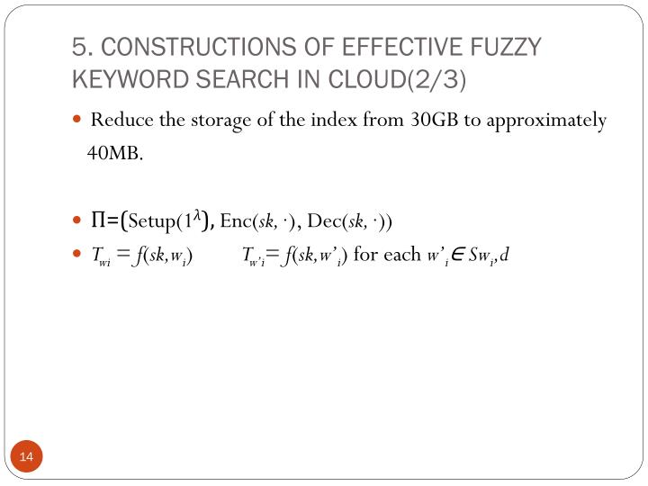 5. CONSTRUCTIONS OF EFFECTIVE FUZZY KEYWORD SEARCH IN CLOUD(2/3)