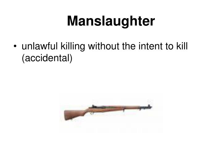 Manslaughter