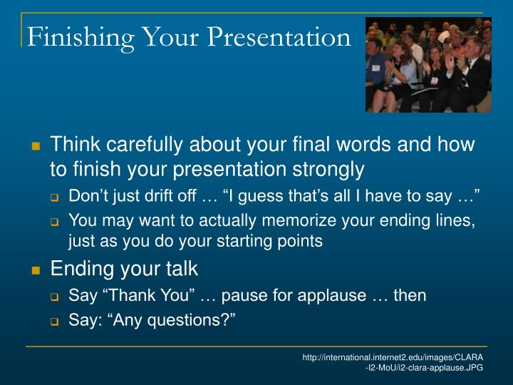 Finishing Your Presentation