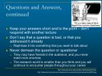 questions and answers continued