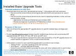 installed base upgrade tools