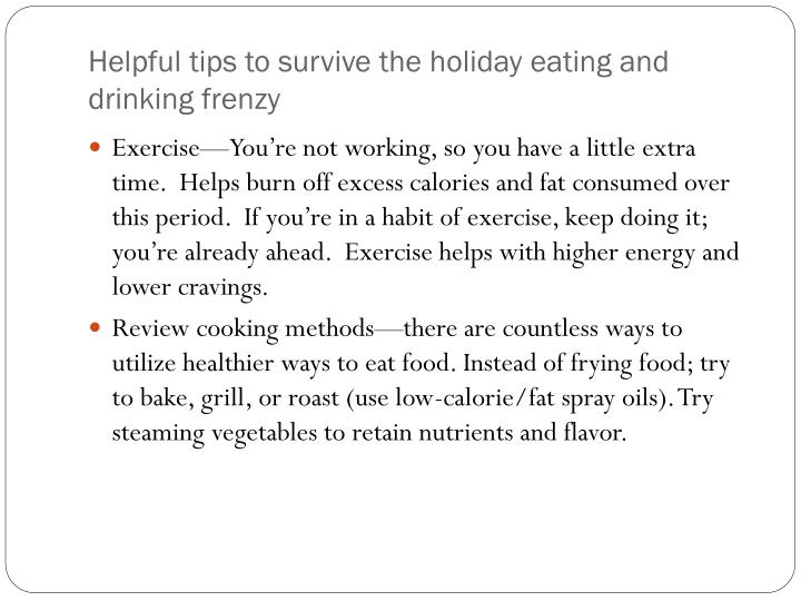 Helpful tips to survive the holiday eating and drinking frenzy
