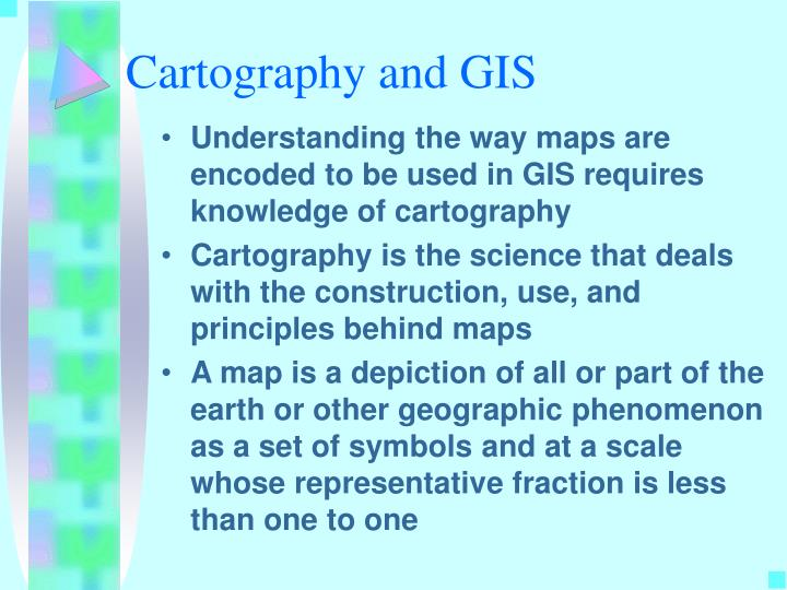 Cartography and GIS