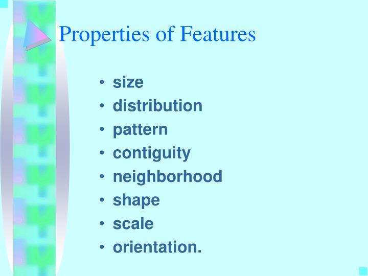 Properties of Features