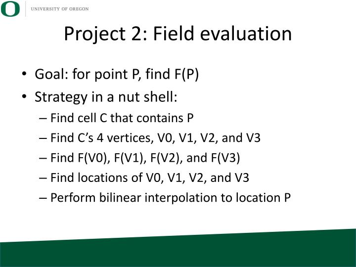 Project 2: Field evaluation