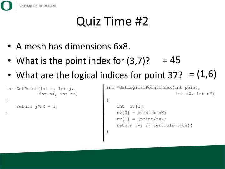 Quiz Time #2