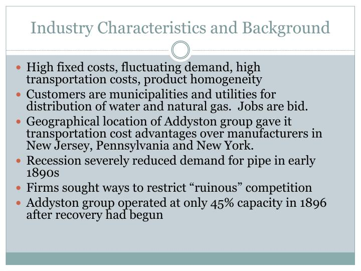 Industry Characteristics and Background