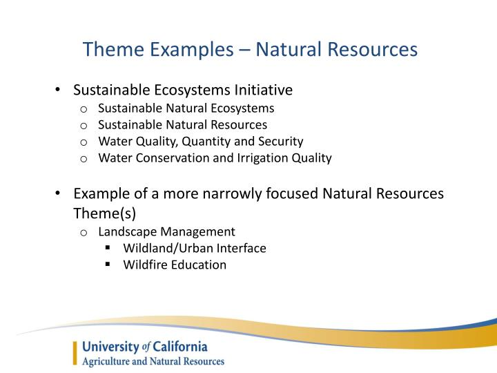 Theme Examples – Natural Resources