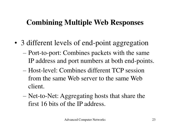 Combining Multiple Web Responses
