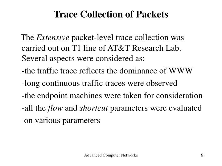 Trace Collection of Packets