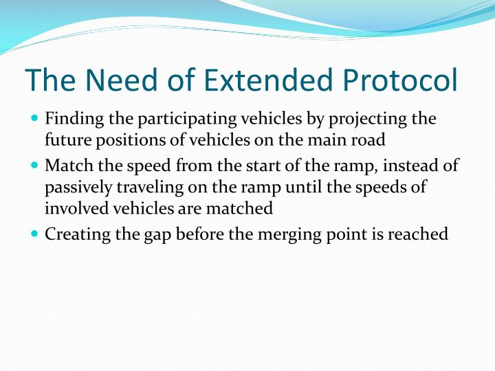 The Need of Extended Protocol