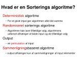 hvad er en sorterings algoritme