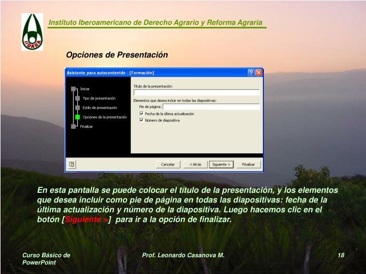 Opciones de Presentación