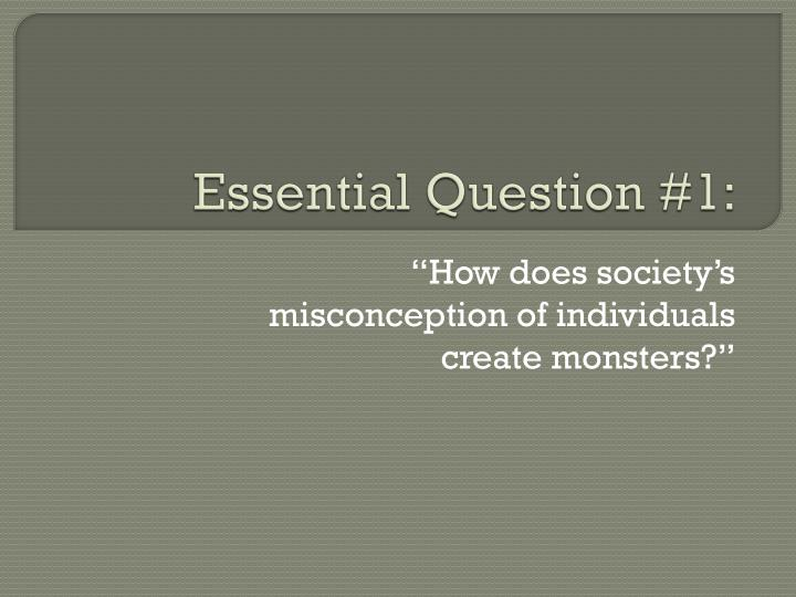 Essential Question #1: