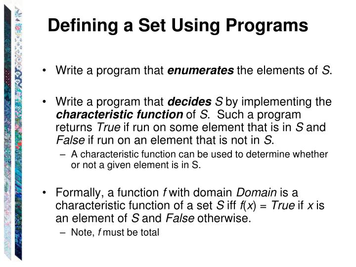 Defining a Set Using Programs