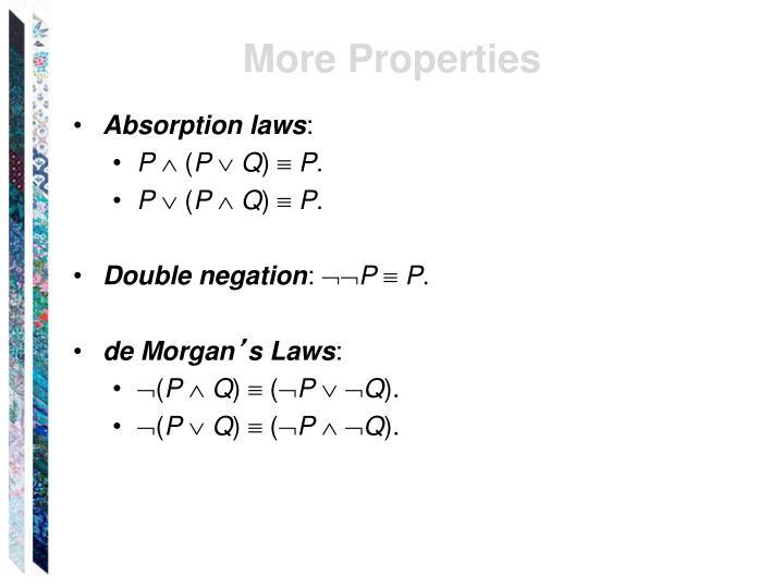 More Properties