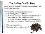 the coffee can problem