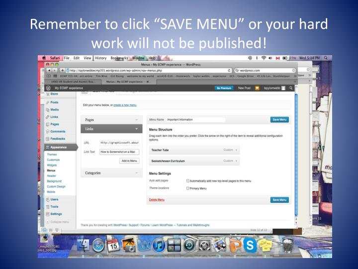 "Remember to click ""SAVE MENU"" or your hard work will not be published!"
