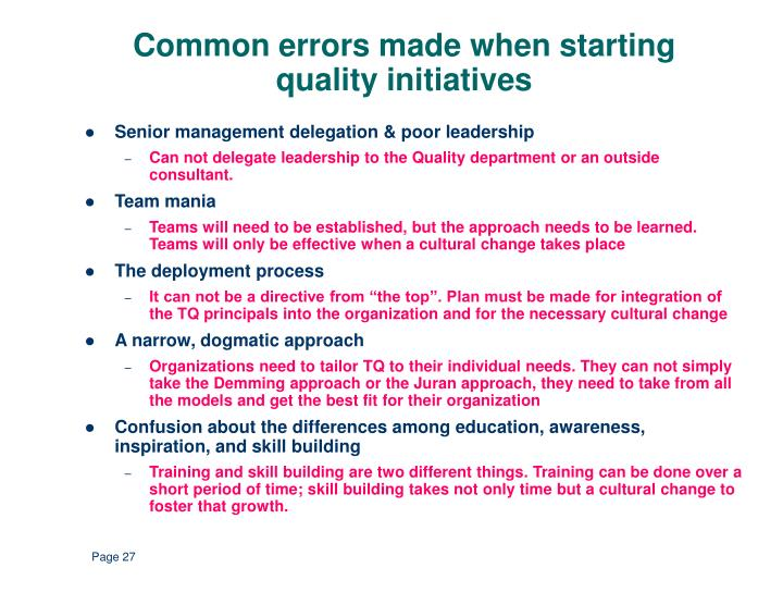 Common errors made when starting quality initiatives