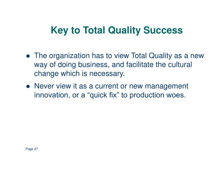 Key to Total Quality Success