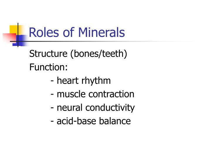 Roles of Minerals