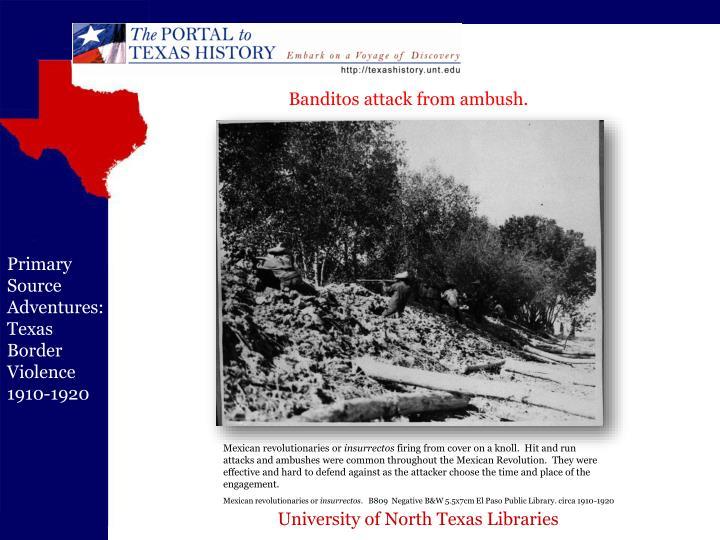 Banditos attack from ambush.