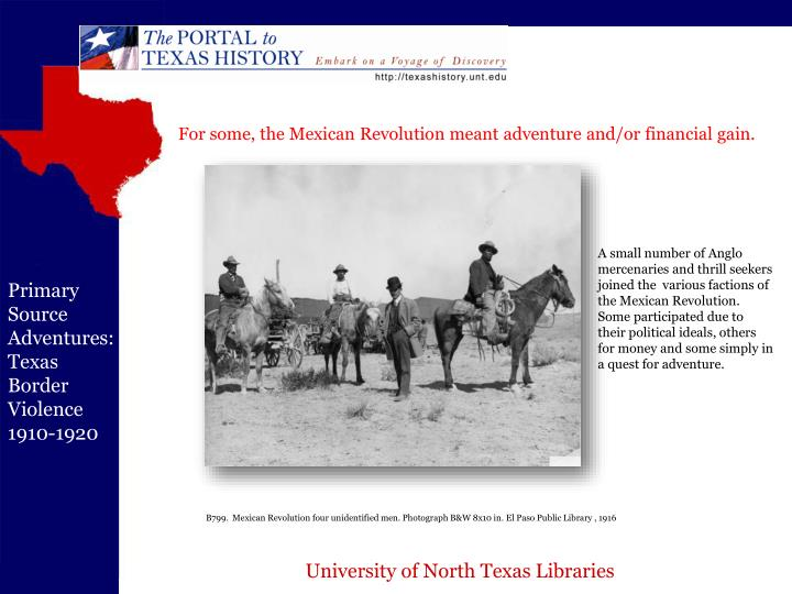 For some, the Mexican Revolution meant adventure and/or financial gain.