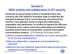 session 6 sdos activity and collaboration in ict security3