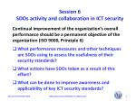 session 6 sdos activity and collaboration in ict security4