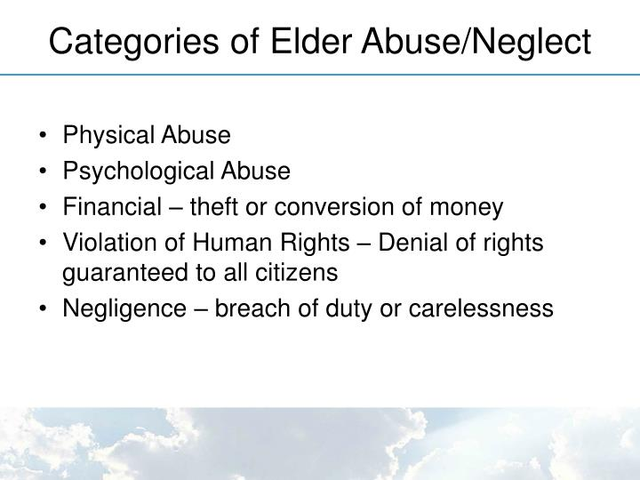 Categories of Elder Abuse/Neglect