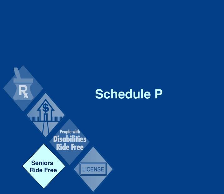 Schedule P