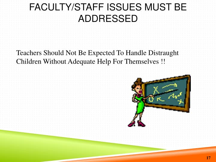 Faculty/Staff Issues Must Be Addressed
