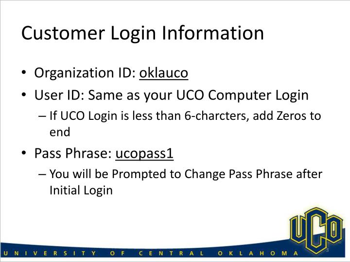 Customer Login Information