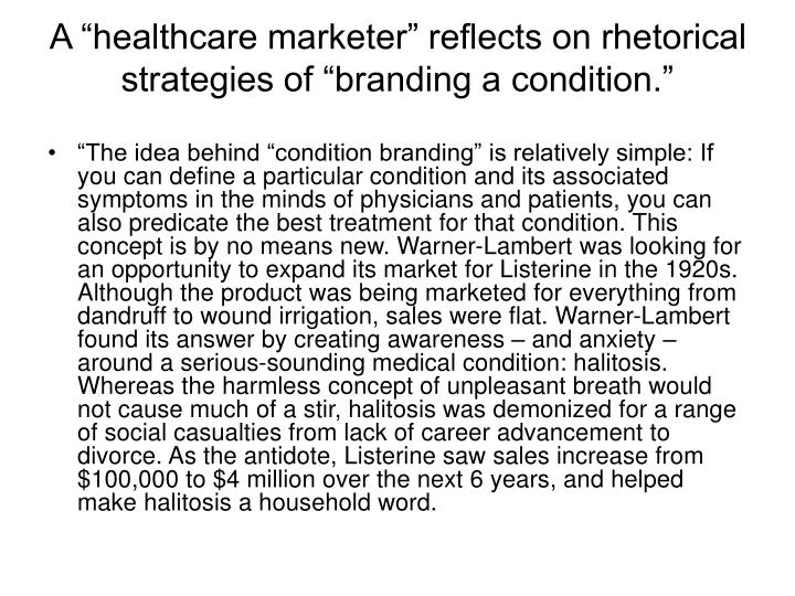 """A """"healthcare marketer"""" reflects on rhetorical strategies of """"branding a condition."""""""