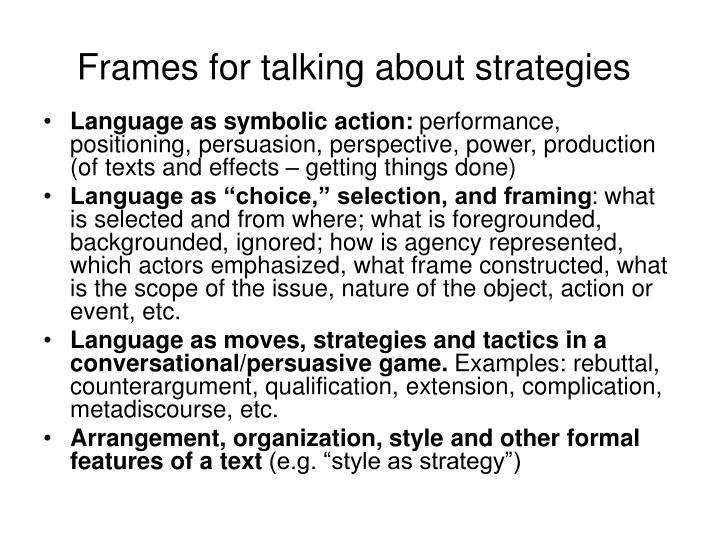Frames for talking about strategies