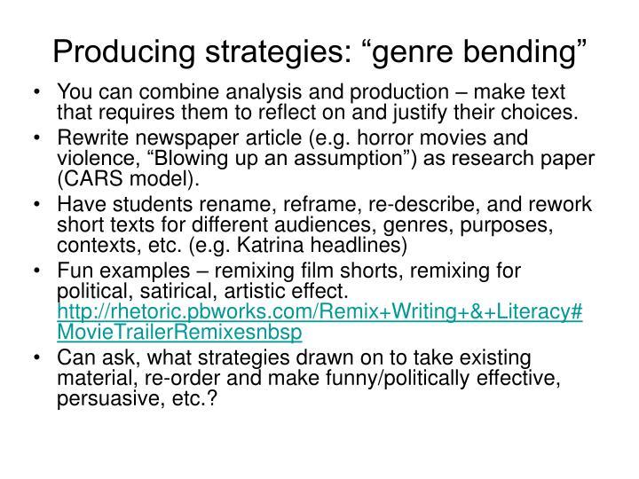 "Producing strategies: ""genre bending"""
