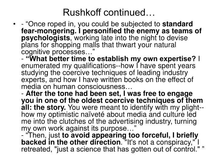 Rushkoff continued…