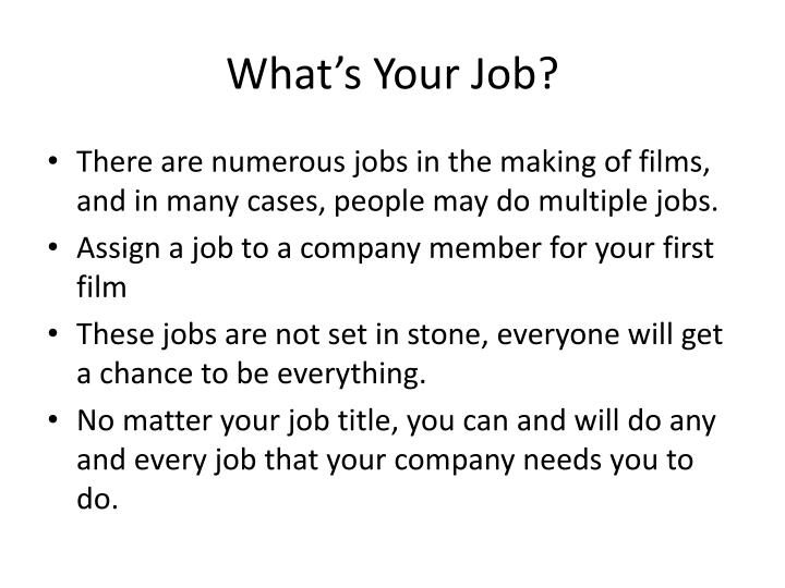 What s your job