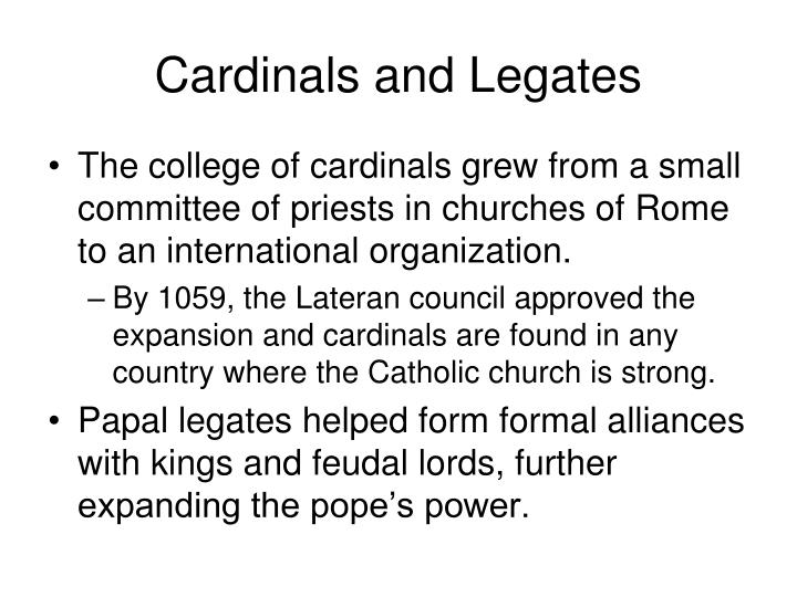 Cardinals and Legates