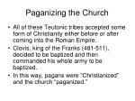 paganizing the church