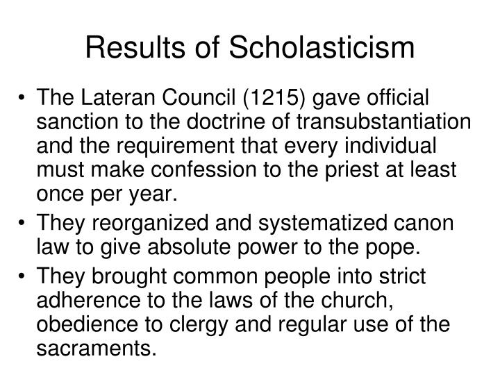 Results of Scholasticism
