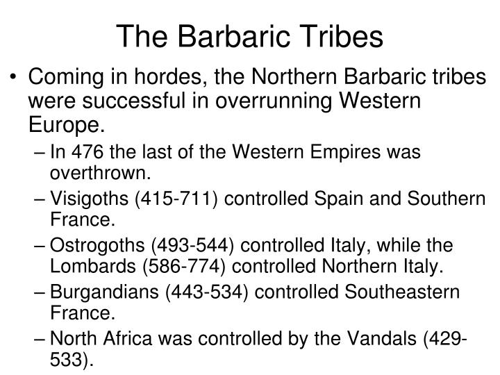 The Barbaric Tribes