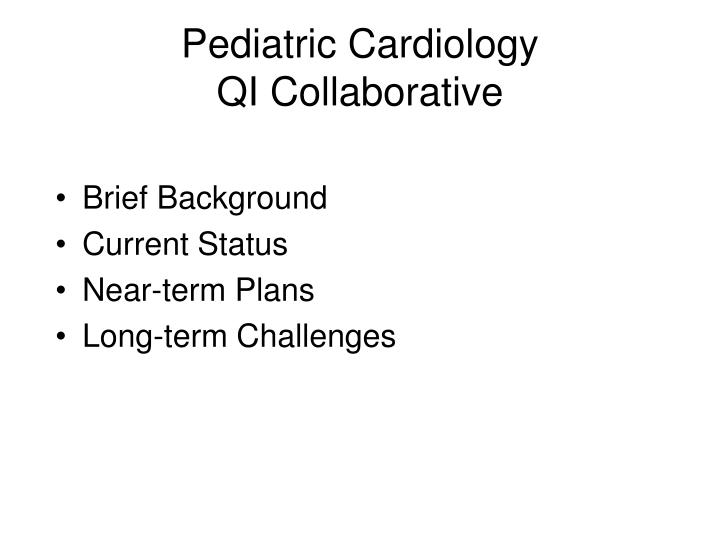 Pediatric cardiology qi collaborative