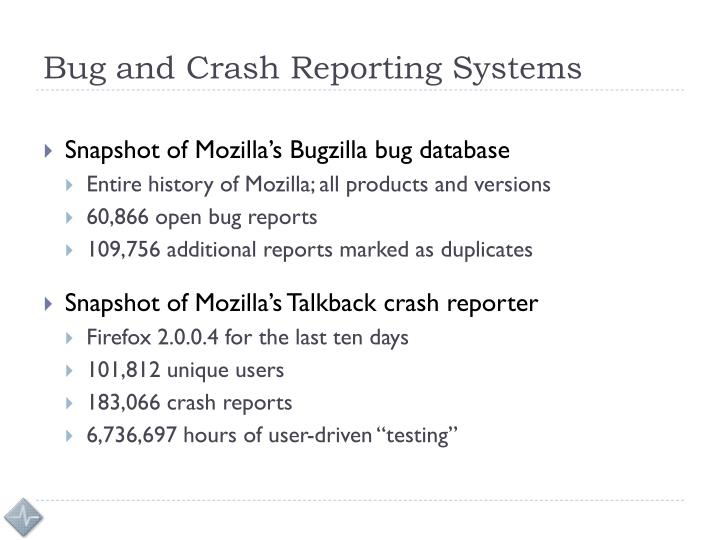 Bug and Crash Reporting Systems