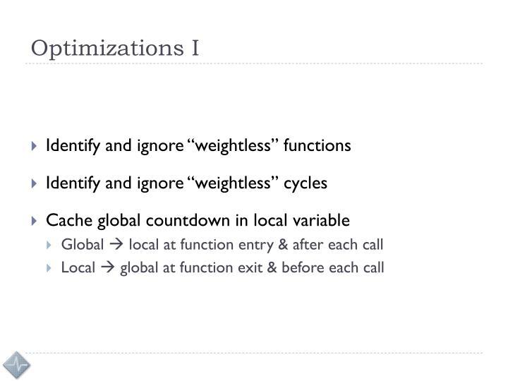 Optimizations I